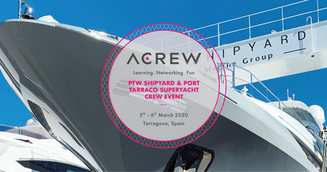 ptw shipyard & port tarraco superyacht crew event